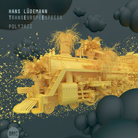 Hans Lüdemann TransEuropeExpress: Polyjazz