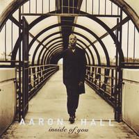 Hall, Aaron: Inside Of You