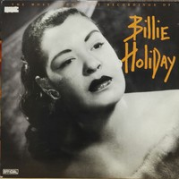 Holiday, Billie: The Most Important Recordings Of Billie Holiday