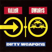 Killer Dwarfs: Dirty Weapons