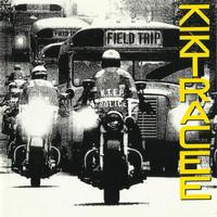 Kik Tracee: Field Trip Ep