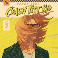 Brue, Sammy: Crash Test Kid