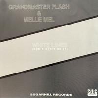 Grandmaster Flash: White Lines (Don't Don't Do It)