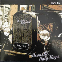 Acoustic Ugly Boys: Don't Ask