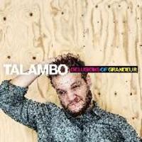 Talambo: Delusions of Grandeur