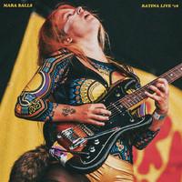 Mara Balls: Ratina Live '18
