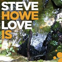 Howe, Steve: Love is