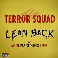 Terror Squad: Lean Back