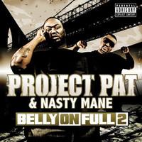 Nasty Mane: Belly On Full 2