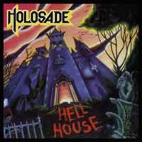 Holosade: Hell house