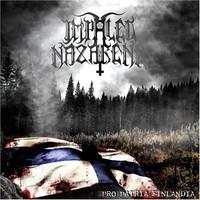 Impaled Nazarene : Pro patria Finlandia