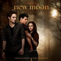 Soundtrack: The Twilight Saga: New Moon (Original Motion Picture Soundtrack)