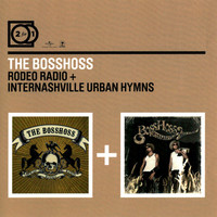 BossHoss: Rodeo Radio + Internashville Urban Hymns