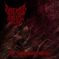 Defeated Sanity: The Sanguinary Impetus