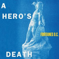 Fontaines D.C.: A Hero's Death