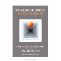 Edgar Froese (tangerine Dream): Tangerine dream force majeure