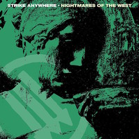 Strike Anywhere: Nightmares of the West