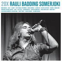 Somerjoki, Rauli Badding: 20xRauli Badding Somerjoki