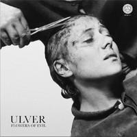 Ulver: Flowers of Evil