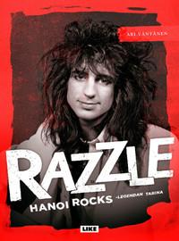 Väntänen, Ari: Razzle. Hanoi Rocks -legendan tarina