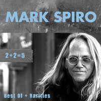 Spiro, Mark: 2+2 = 5: best of + rarities