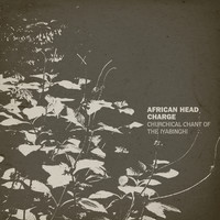 African Head Charge: Churchical Chant Of The Iyabinghi