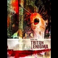 Triton Enigma: Black Lies