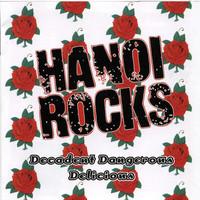 Hanoi Rocks: Decadent Dangerous Delicious