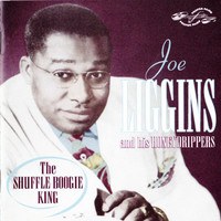 Joe Liggins And His Honeydrippers: Shuffle Boogie King