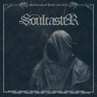 Soulcaster: Maelstrom Of Death And Steel