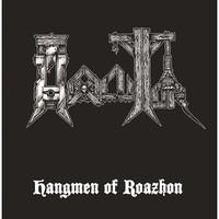 Hexecutor: Hangmen Of Roazhon