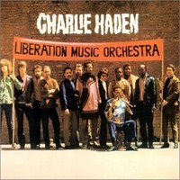 Haden, Charlie: Liberation music orchestra