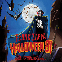 Zappa, Frank: Halloween 81
