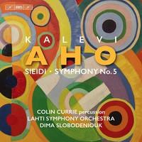 Aho, Kalevi: Sieidi; symphony no. 5