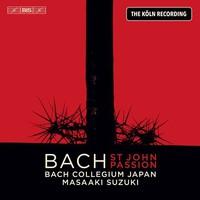 Bach, Johann Sebastian: St John passion - the Köln recording