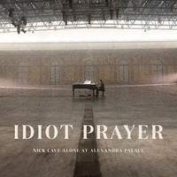 Cave, Nick: Idiot Prayer: Alone at Alexandra Palace