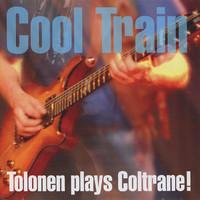 Tolonen, Jukka: Tolonen plays Coltrane!