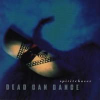 Dead Can Dance: Spiritchaser