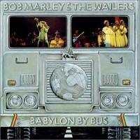 Marley, Bob: Babylon  by bus