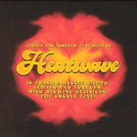 Heatwave: The best of - always and forever
