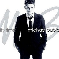 Buble, Michael: It's time