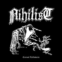 Nihilist : Carnal Leftovers