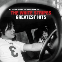 White Stripes: White Stripes Greatest Hits