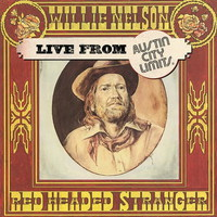 Nelson, Willie: Red headed stranger live from austin city limits