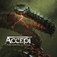 Accept: Too Mean To Die