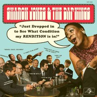 Jones, Sharon & The Dap-Kings: Just dropped in