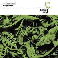 Byrd, Donald: Byrd In Flight