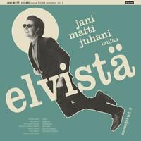 Jani Matti Juhani: Jani Matti Juhani laulaa Elvistä suomeksi vol. 2