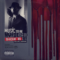 Eminem: Music To Be Murdered By- Side B