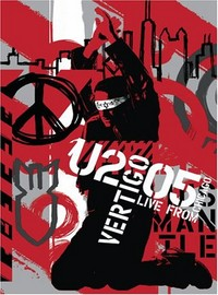 U2: Vertigo 2005 // U2 live from Chicago